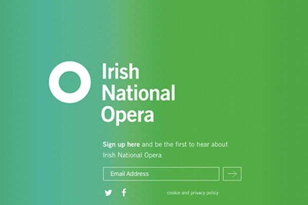 Irish National Opera - Coming Soon