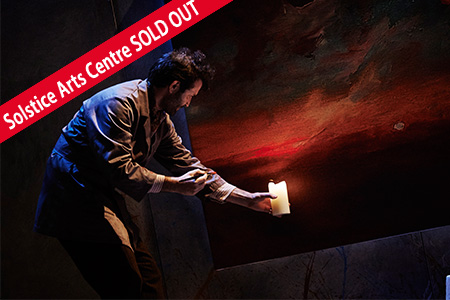 SOLSTICE ARTS CENTRE SOLD OUT